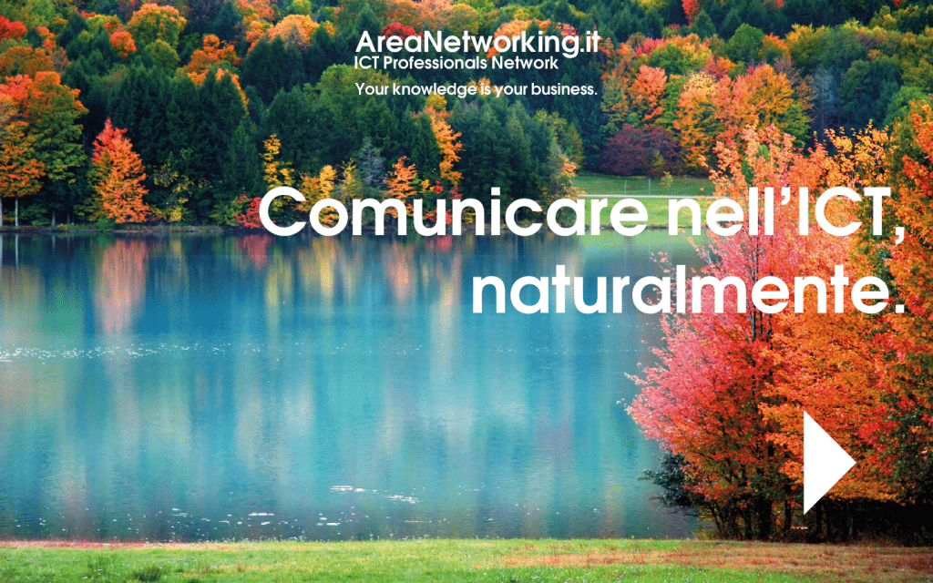 Comunicare nell'ICT naturalmente - AreaNetworking