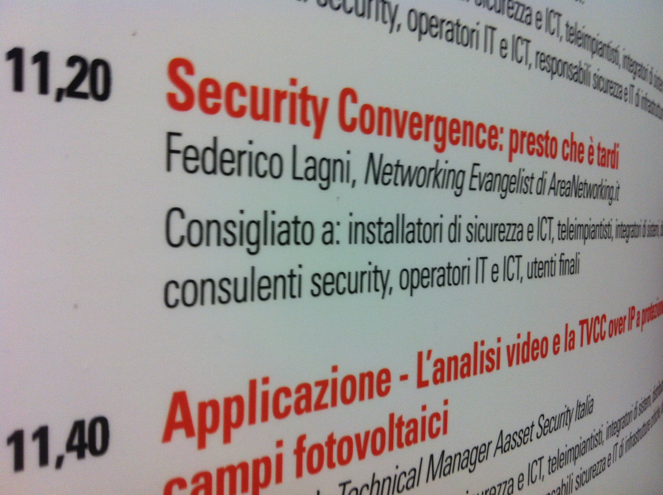 Security Convergence: IP Security Forum 2012, Bologna