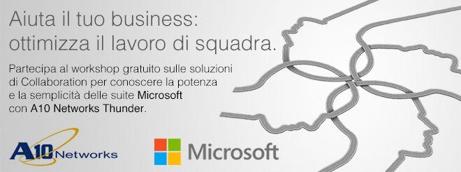 Cos'è la Collaborazione Aziendale? Partecipa al workshop Microsoft – A10 Networks