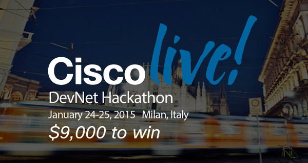 Cisco Live DevNet Hackaton 2015 Milano