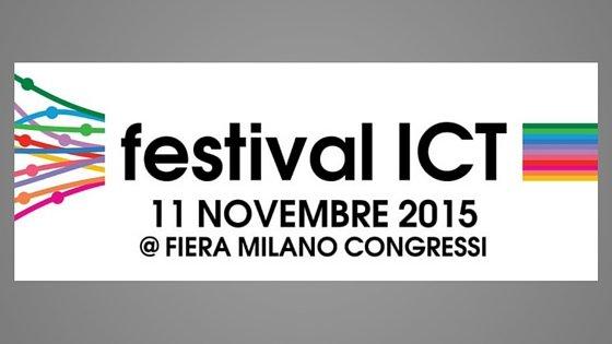 festival ICT 2015: l'occasione giusta per vivere le tecnologie più elevate