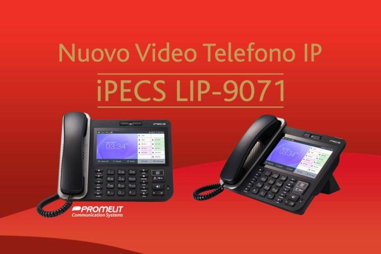 Nuovo arrivo nella famiglia dei Telefoni Serie 9000: ecco LIP-9071!