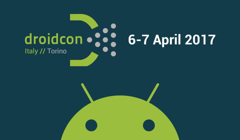 droidcon Italy 2017 a Torino il 6 e 7 Aprile 2017