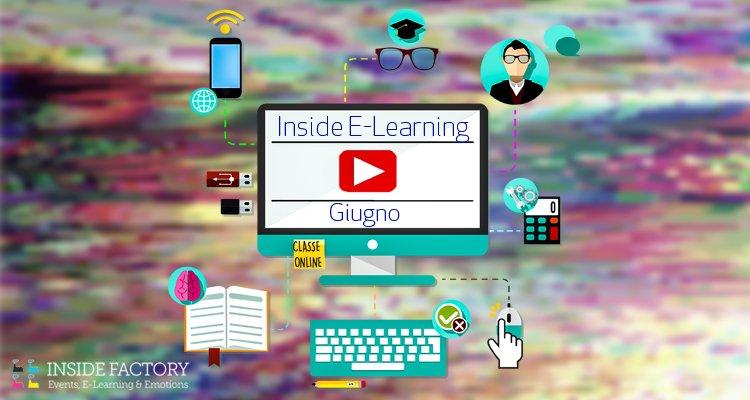 Inside E-Learning di Giugno, una nuova opportunità per fare formazione smart