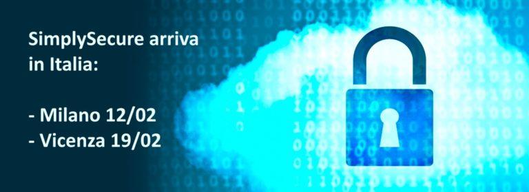 SimplySecure, la piattaforma cloud di encryption e sicurezza, arriva in Italia: scoprila a Milano e Vicenza