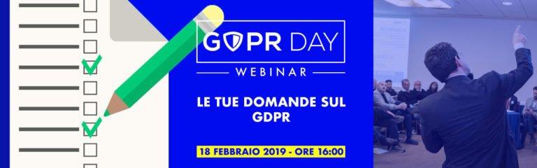 Le tue domande sul GDPR. Partecipa al webinar il 18 Febbraio, ore 16:00