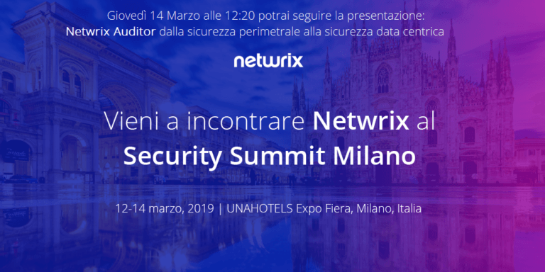Netwrix è Gold Sponsor al Security Summit 2019