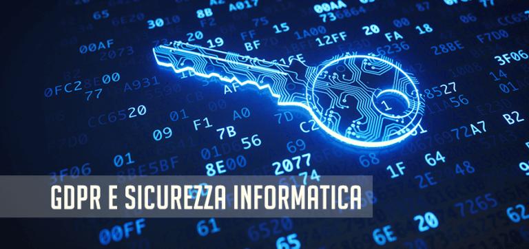 GDPR e Sicurezza Informatica