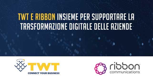 TWT seleziona Ribbon per supportare la trasformazione digitale dei suoi Clienti