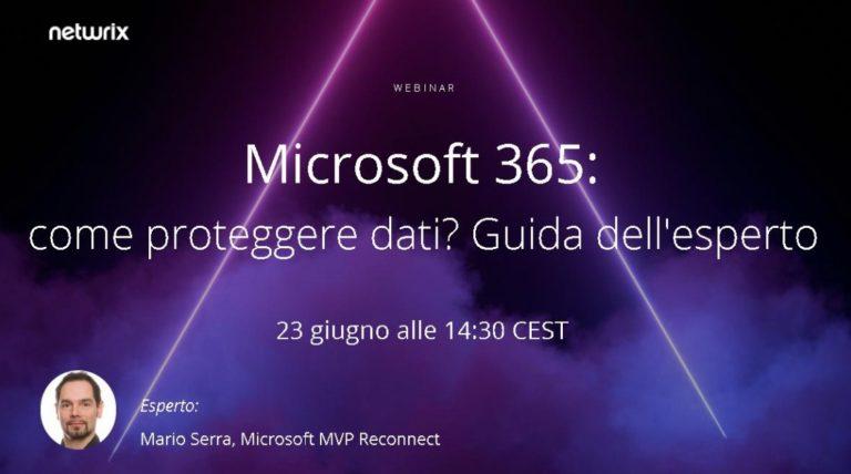 Microsoft 365: come proteggere dati? Guida dell'esperto