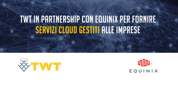 twt equinix cloud gestito comunicato area networking