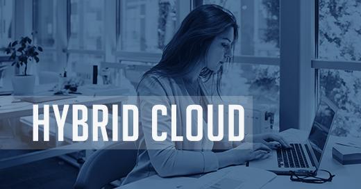 Hybrid cloud: sicurezza e flessibilità per l'infrastruttura aziendale