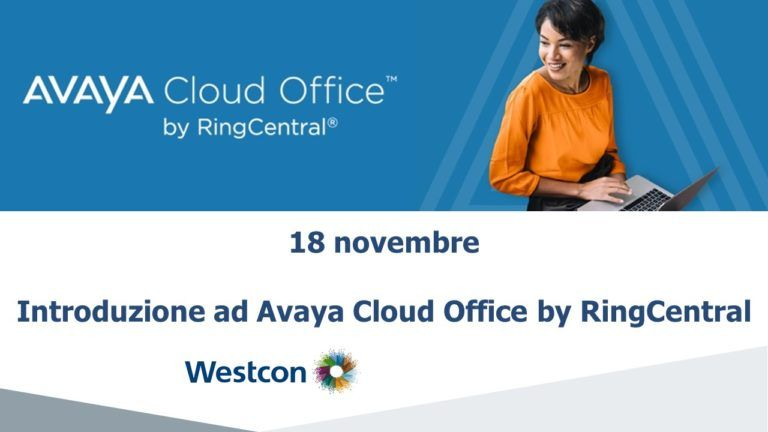 Introduzione ad Avaya Cloud Office by RingCentral | Webinar 18 Novembre