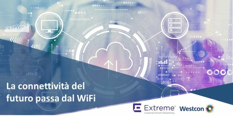 Extreme Networks, la connettività del futuro passa dal WiFi (video)