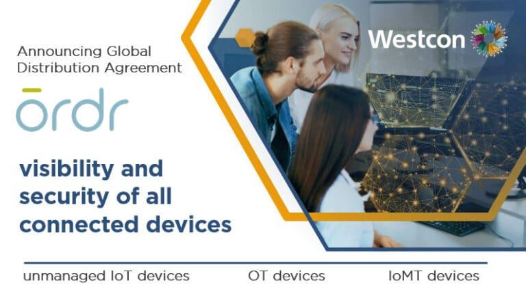 Westcon espande l'offerta di IoT Security attraverso l'accordo di distribuzione globale con Ordr