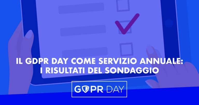 Il GDPR Day come servizio a canone annuale: i risultati del sondaggio