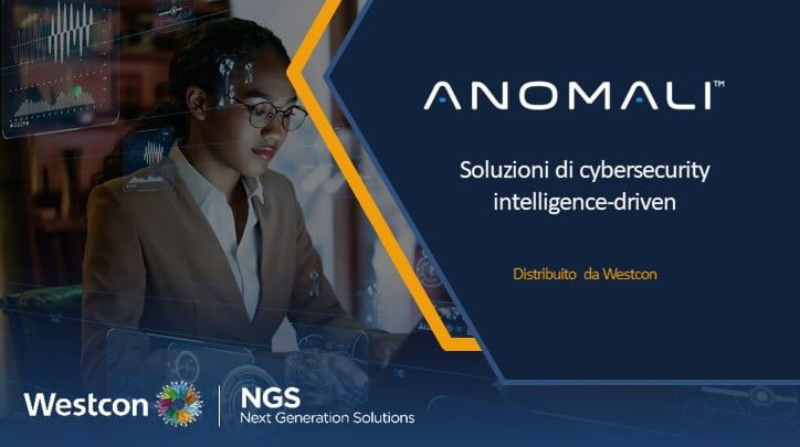 Westcon-Comstor offre soluzioni di cybersecurity intelligence-driven attraverso la partnership con Anomali