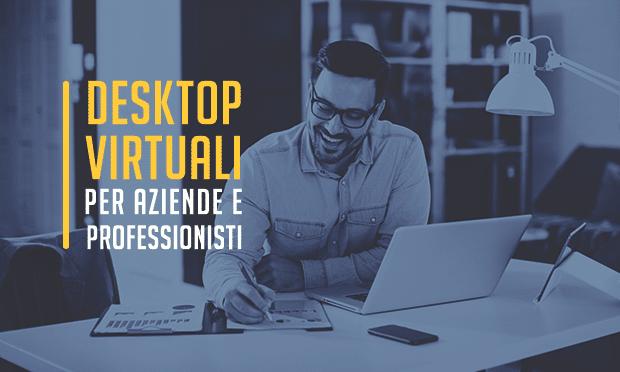 Virtualizzazione Desktop: come funziona e a cosa serve