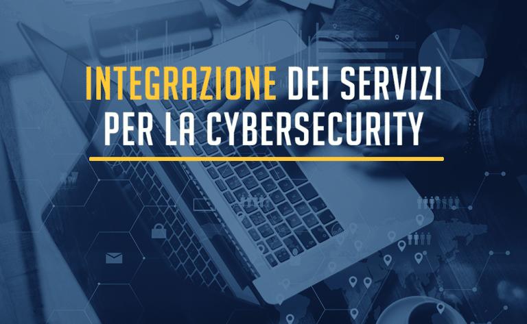 Sicurezza informatica in azienda: l'integrazione come strategia vincente
